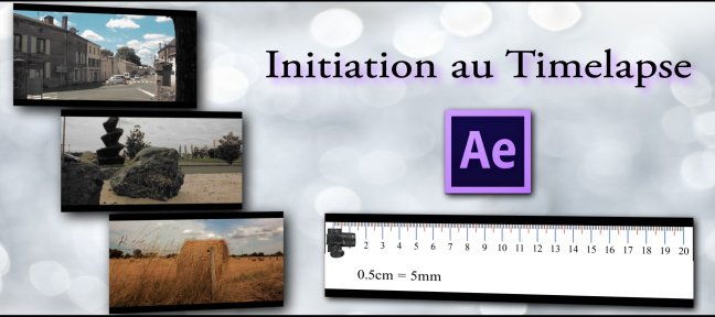 Tuto DSLR & After Effects: Initiation au timelapse After Effects