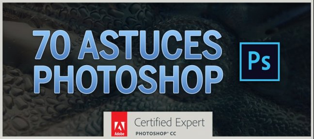 Tuto 70 Astuces Photoshop Photoshop