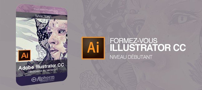 Tuto Formation Illustrator CC - Débutant Illustrator