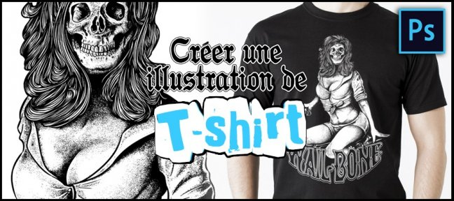 Tuto Créer une illustration de T-Shirt Photoshop