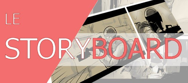 Le storyboard
