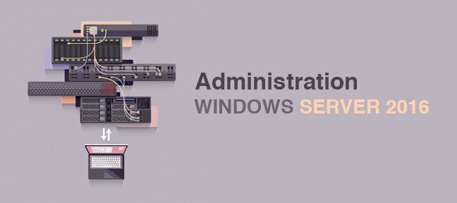 Formation Administration de Windows 2016 Server
