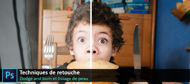 Retouche photo : Dodge and burn et lissage de peau