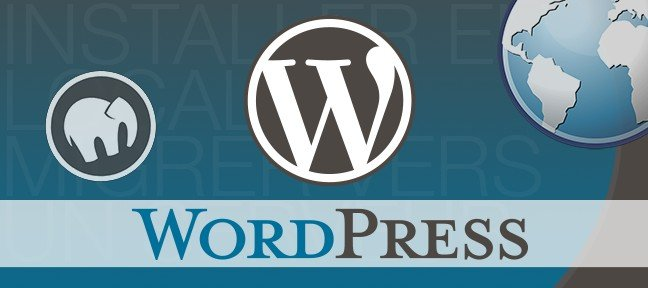 WordPress : Installer en local et migrer vers un serveur
