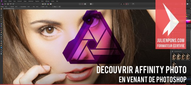 Tuto Découvrir Affinity Photo en venant de Photoshop Affinity Photo