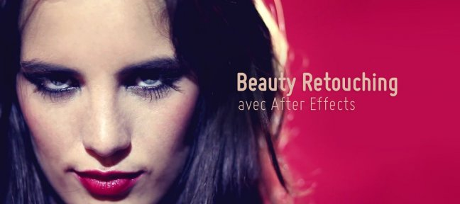 Retouche beauté After Effects : le visage
