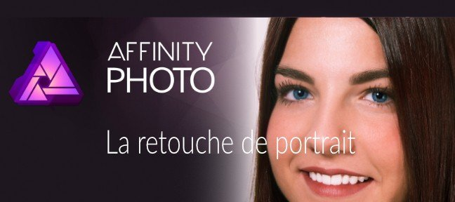 Retouche Portrait sous Affinity Photo