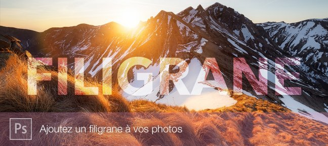 Photoshop : Ajouter un filigrane à vos photos