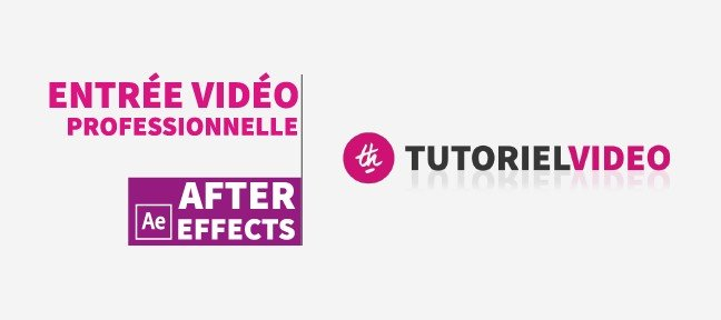 After Effects : Créer une introduction vidéo professionnelle !