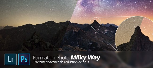 Tuto Photo Milky Way Photo