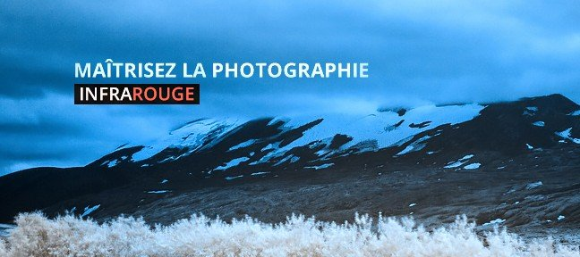 La photographie infrarouge