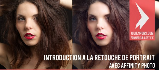 Tuto Gratuit Affinity Photo - Introduction à la retouche de portrait Affinity Photo