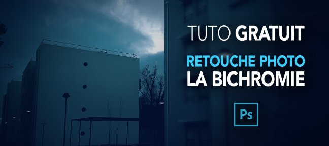 Tuto Gratuit : Retouche photo en bichromie Photoshop