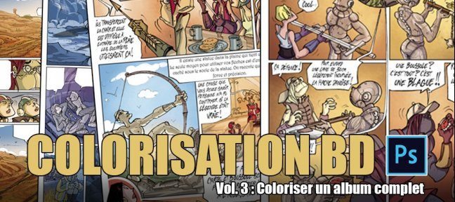 Colorisation de BD avec Photoshop - Vol.3: Album Complet