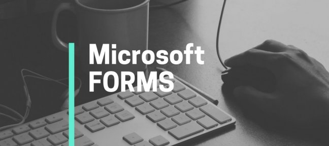 Tuto Microsoft Forms Office 365