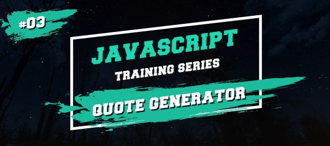 Javascript Training Series : Générateur de citations