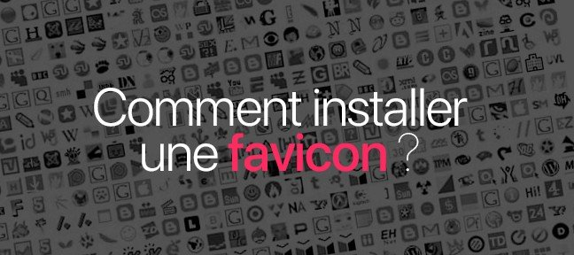 Gratuit : Comment Installer une favicon sur son site Internet
