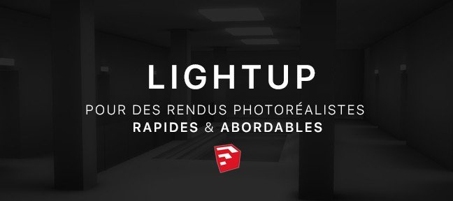 Tuto LightUp pour SketchUp Sketchup
