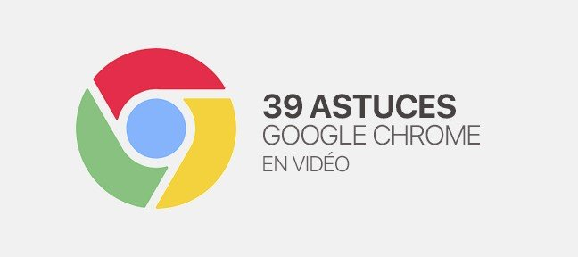 Tuto 39 Astuces Google Chrome Google