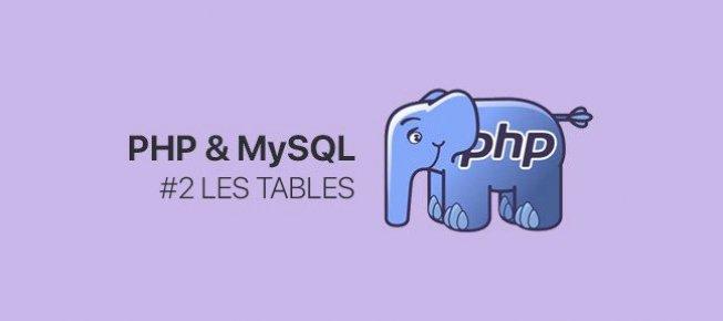 Tuto 2 Php Et Mysql Les Tables Avec Php 7 Sur Tuto Com