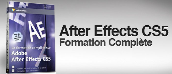 image  After Effects CS5 : La formation complète