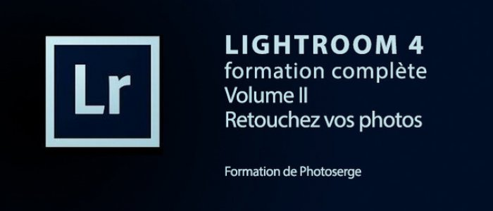 image Formation Lightroom 4 : Retouchez vos photos