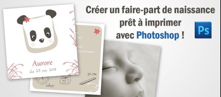 Tuto Creer Un Faire Part De Naissance Pret A Imprimer Avec Photoshop Cs5 Sur Tuto Com