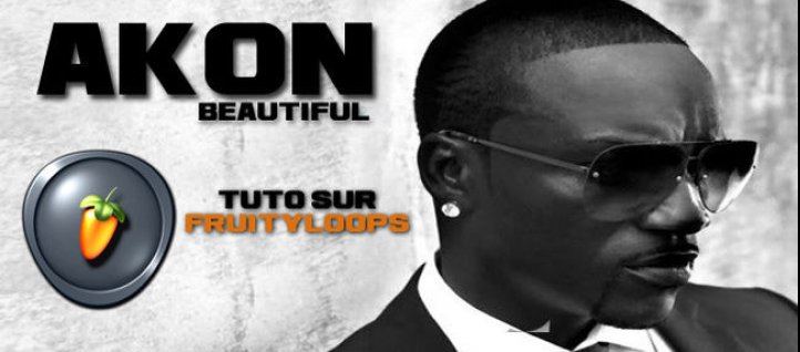 Tuto Recréer le morceau Beautiful de Akon Fruity Loops Studio