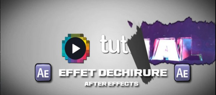 Tuto Tuto Effet de déchirure After Effects