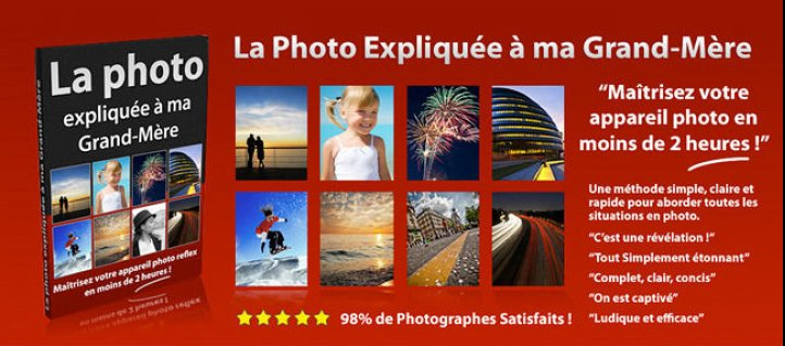 Tuto La photo expliquée à ma Grand-Mère Photo