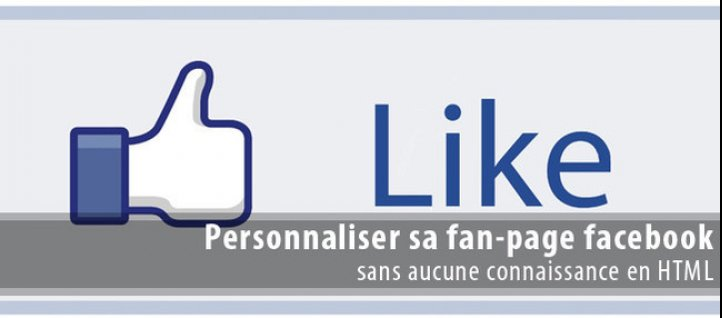 Tuto Personnaliser une Page Face