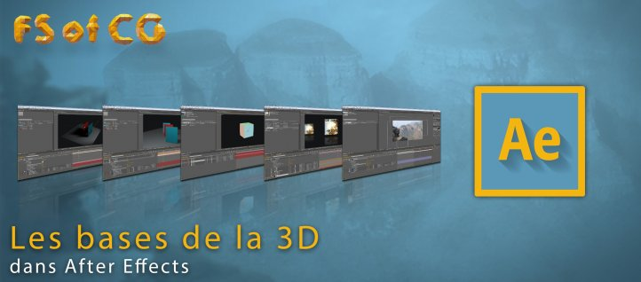 Tuto Les bases de la 3D dans After Effects After Effects