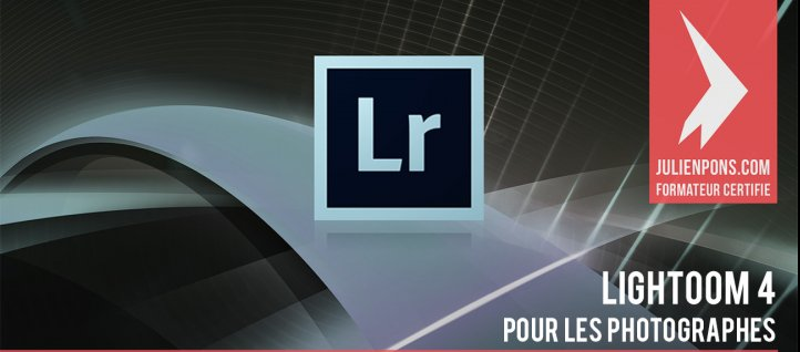 Tuto Lightroom 4 pour les photographes Lightroom