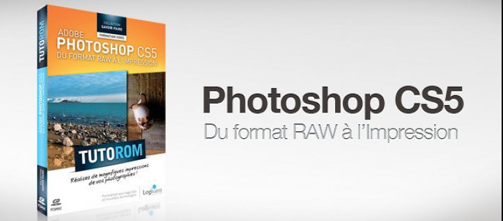 Tuto Photoshop : Du format RAW à l'impression Photoshop