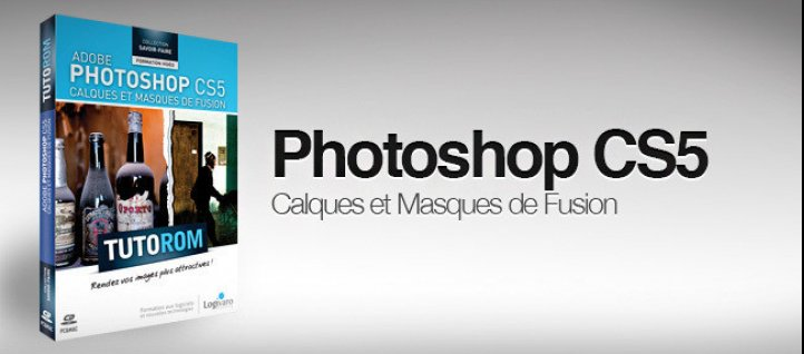 Tuto Calques et Masques de fusion Photoshop