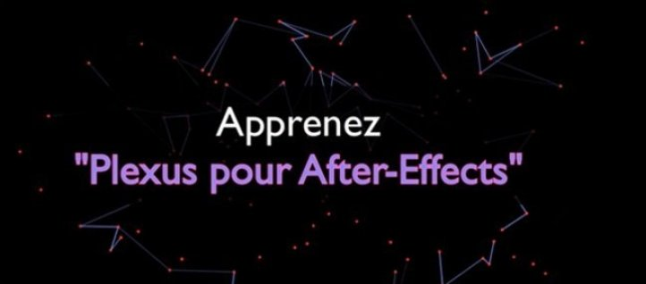 Tuto Bien débuter avec Plexus After Effects