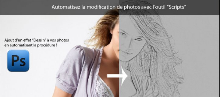 Tuto Automatiser la modification de photos avec les Scripts ! Photoshop