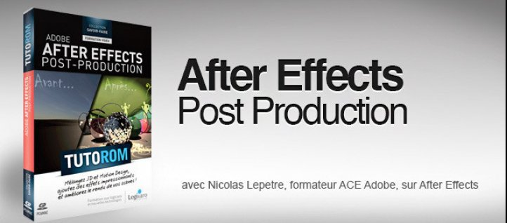 Tuto La Post Production dans After Effects After Effects
