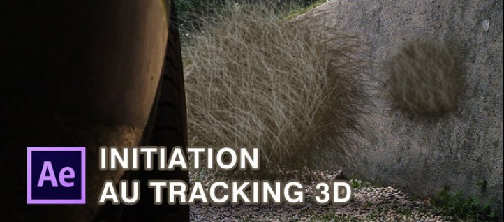 Tuto Initiation au tracking 3D After Effects