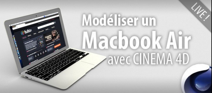 Tuto Modéliser un Macbook Air Cinema 4D