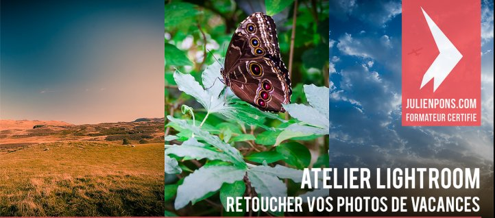 Tuto Atelier Lightroom : retoucher vos photos de vacances Lightroom