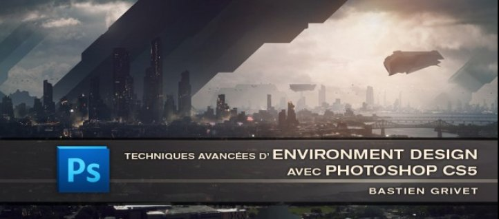 Tuto Techniques avancées d'Environment Design - Digital Painting Photoshop
