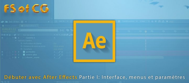 Tuto Débuter avec After Effects : Partie I After Effects