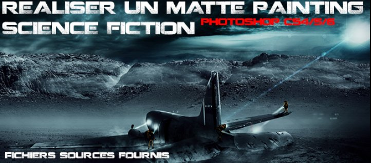 Tuto Réaliser un matte painting science fiction Photoshop