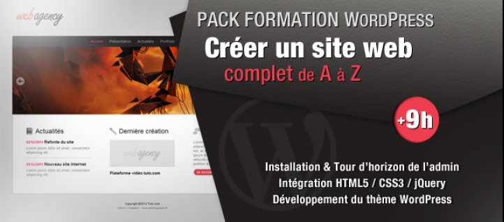 Tuto PACK FORMATION WORDPRESS : Créer un site Web Complet WordPress