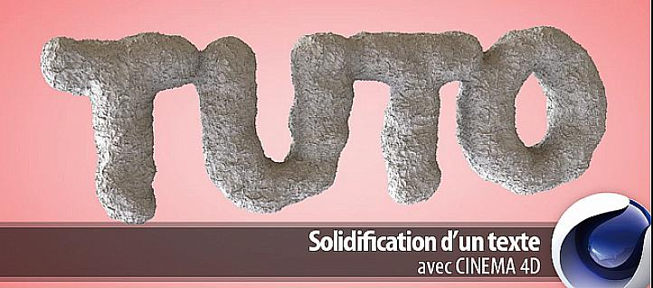 Tuto Solidifier un texte 3D Cinema 4D
