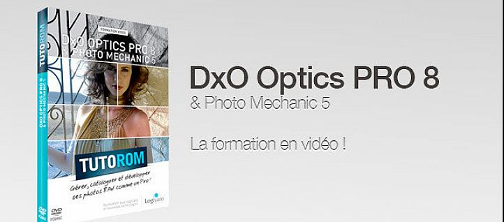 Tuto DxO Optics Pro 8 et Photo Mechanic 5 DxO OpticsPro
