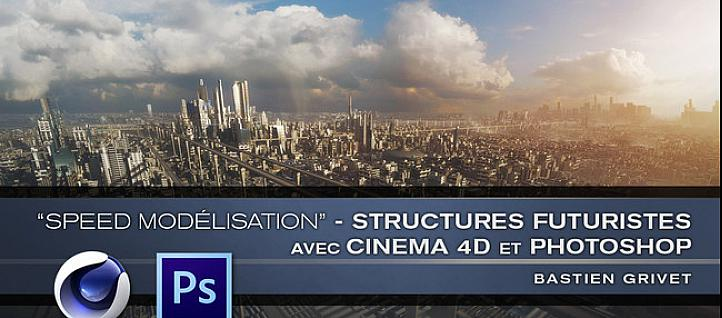Tuto Speed Modelisation  -  Structures Futuristes Cinema 4D