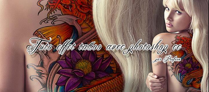 Tuto Effet tattoo Photoshop Photoshop