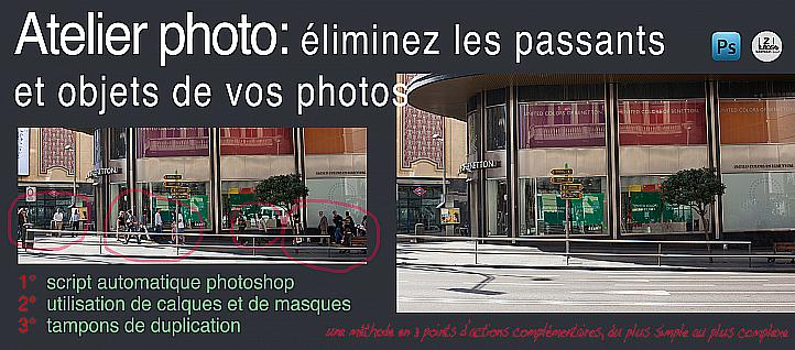 Tuto Atelier Photo : éliminez les passants de vos photos Photoshop